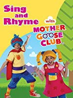 Sing and Rhyme With Mother Goose Club