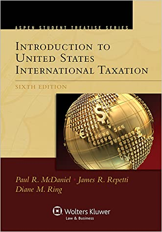 Introduction To United States International Taxation (Aspen Student Treatise)