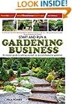 Start and Run a Gardening Business: 3...