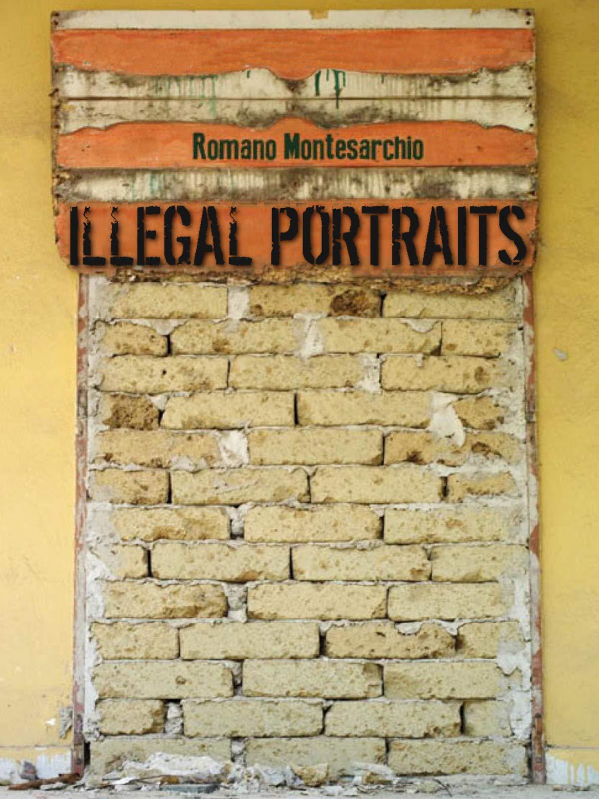 Illegal Portraits