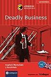 Deadly Business. Compact Lernkrimi. Englisch Wortschatz - Niveau A2: Sieger im 4. Krimi-Schreibwettbewerb