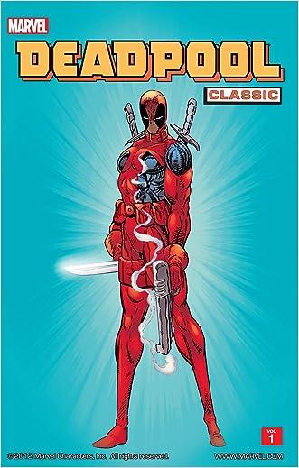 Deadpool Classic Vol. 1 written by Various