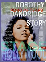 Song of Tears - The Dorothy Dandridge Story
