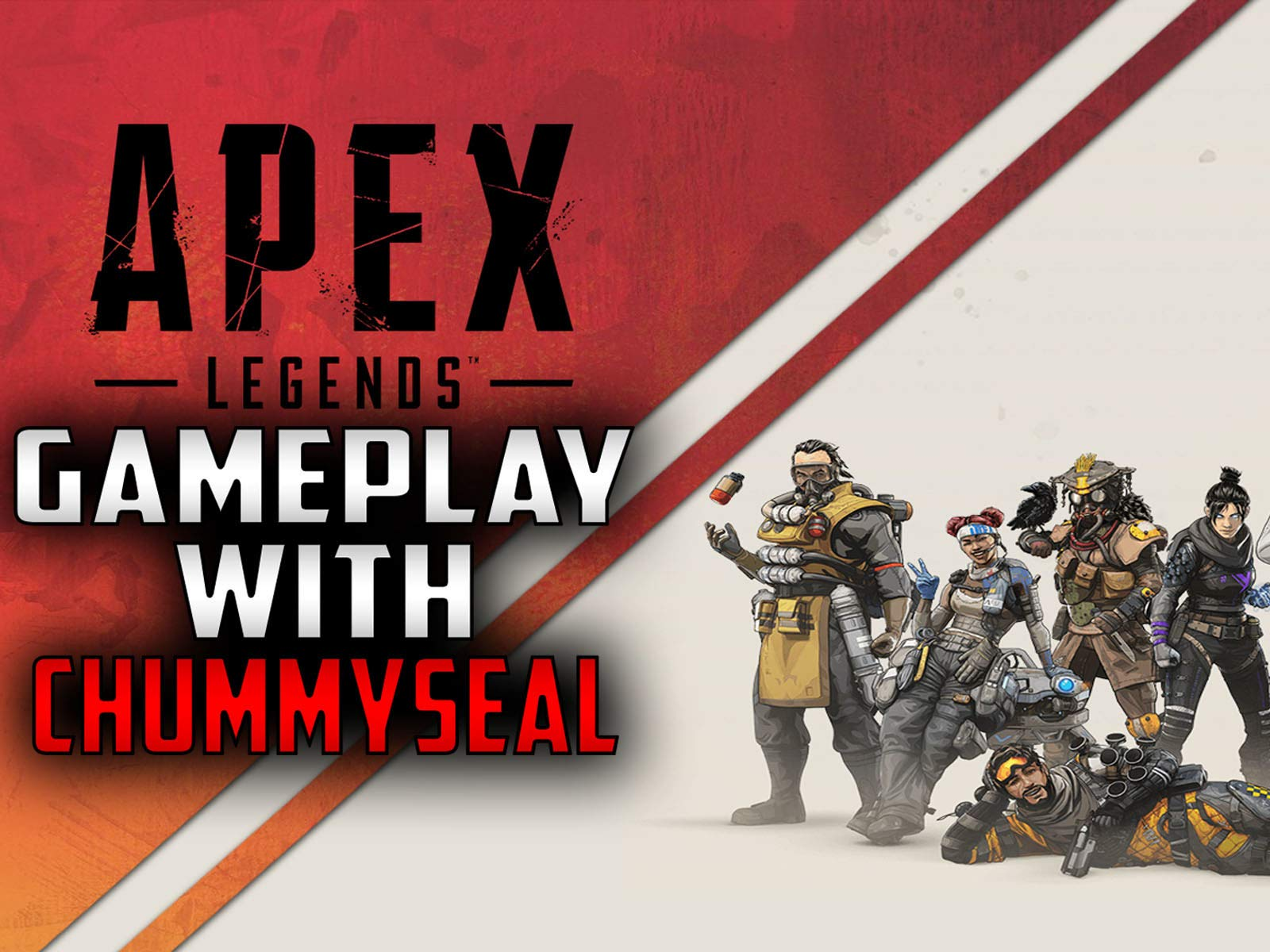 Apex Legends Gameplay With Chummy Seal - Season 1