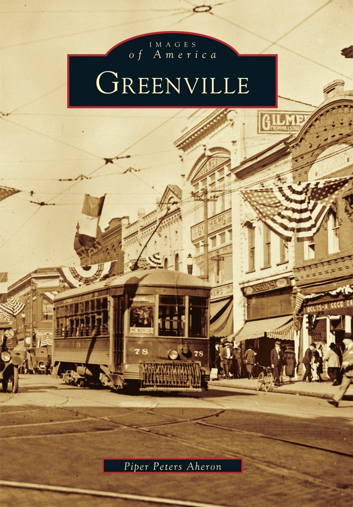 Reimagining Greenville: Building the Best Downtown in America ...