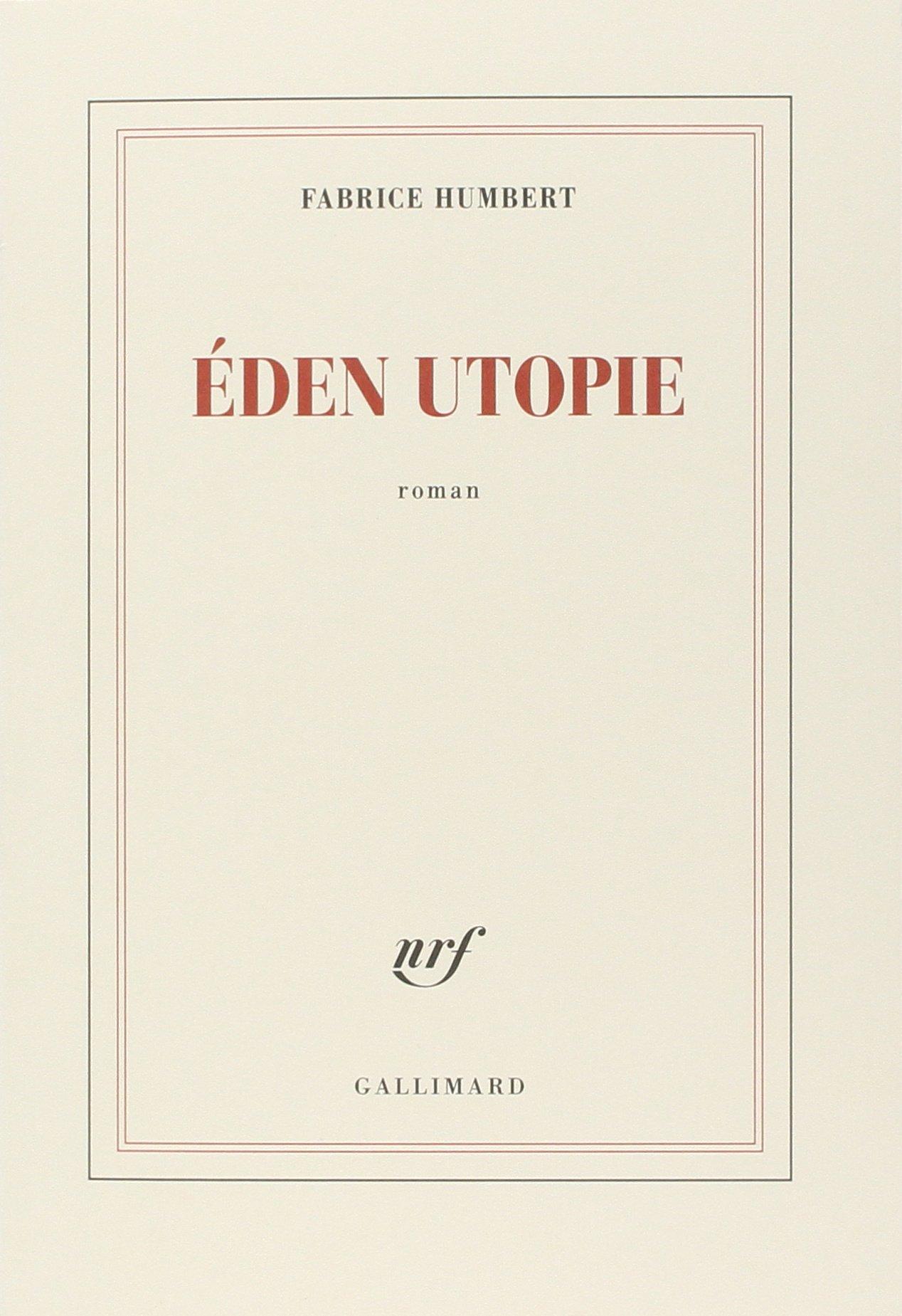 Éden Utopie - Fabrice Humbert