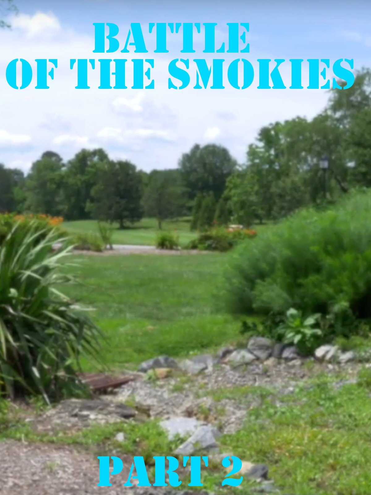 Battle of the Smokies Part 2