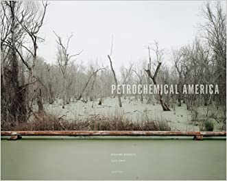 Richard Misrach & Kate Orff: Petrochemical America