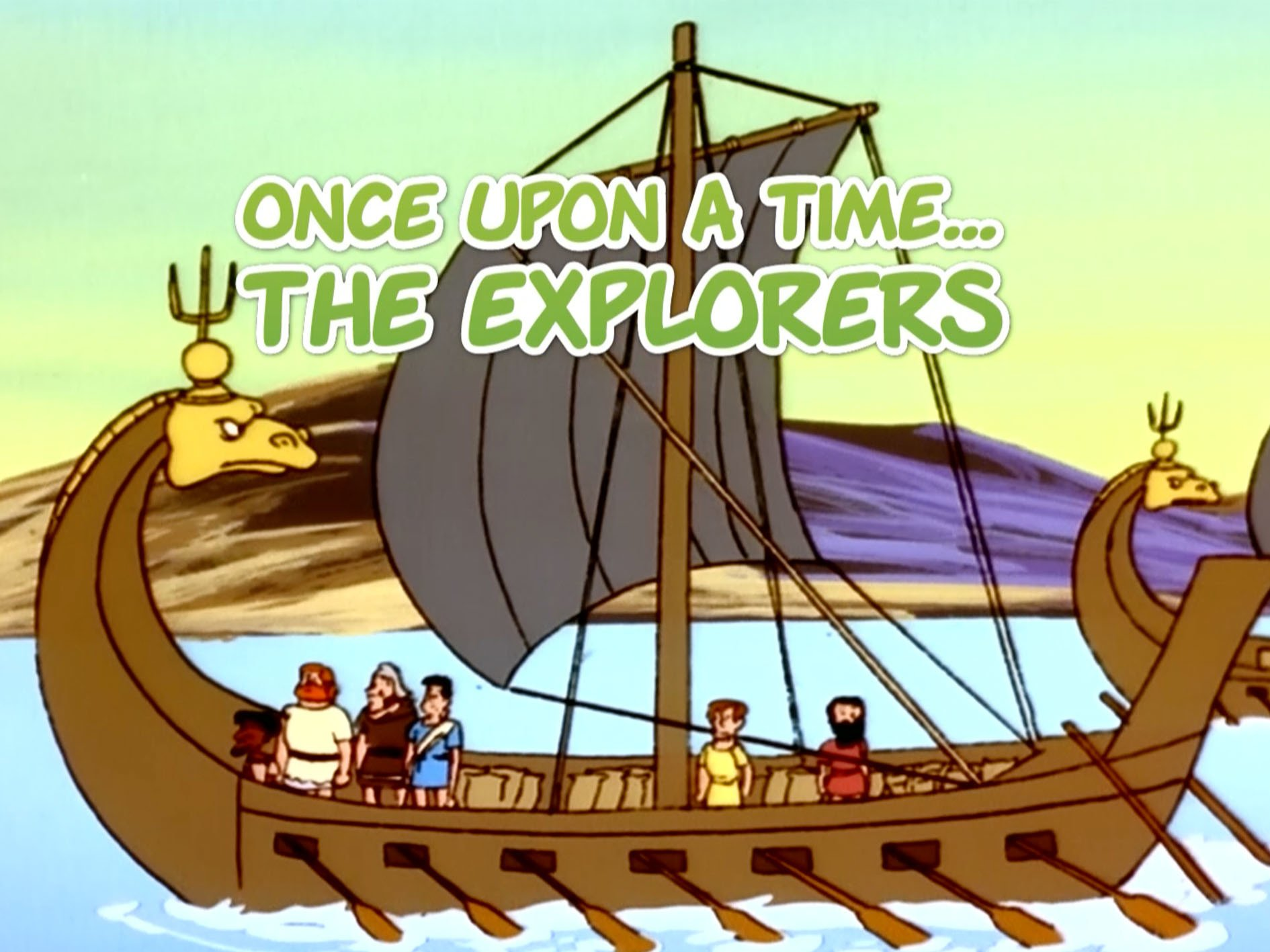 Once Upon a Time. The Explorers - Season 1