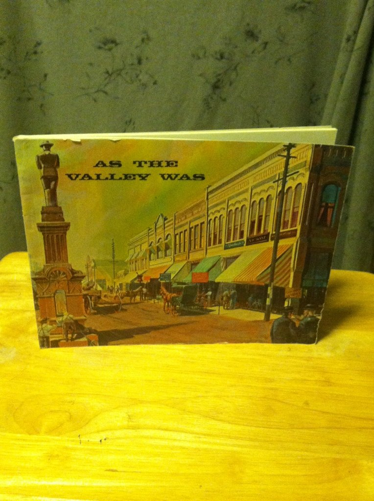 As the Valley Was, Compiled and Edited By Jeanne R.Crawford