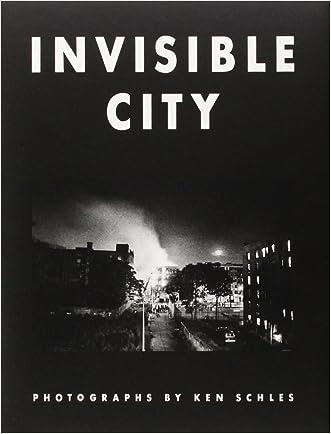 Ken Schles: Invisible City written by Ken Schles