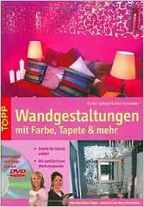 Wandgestaltung mit Farbe, Tapete & mehr: Ines Schneider: 9783772468001