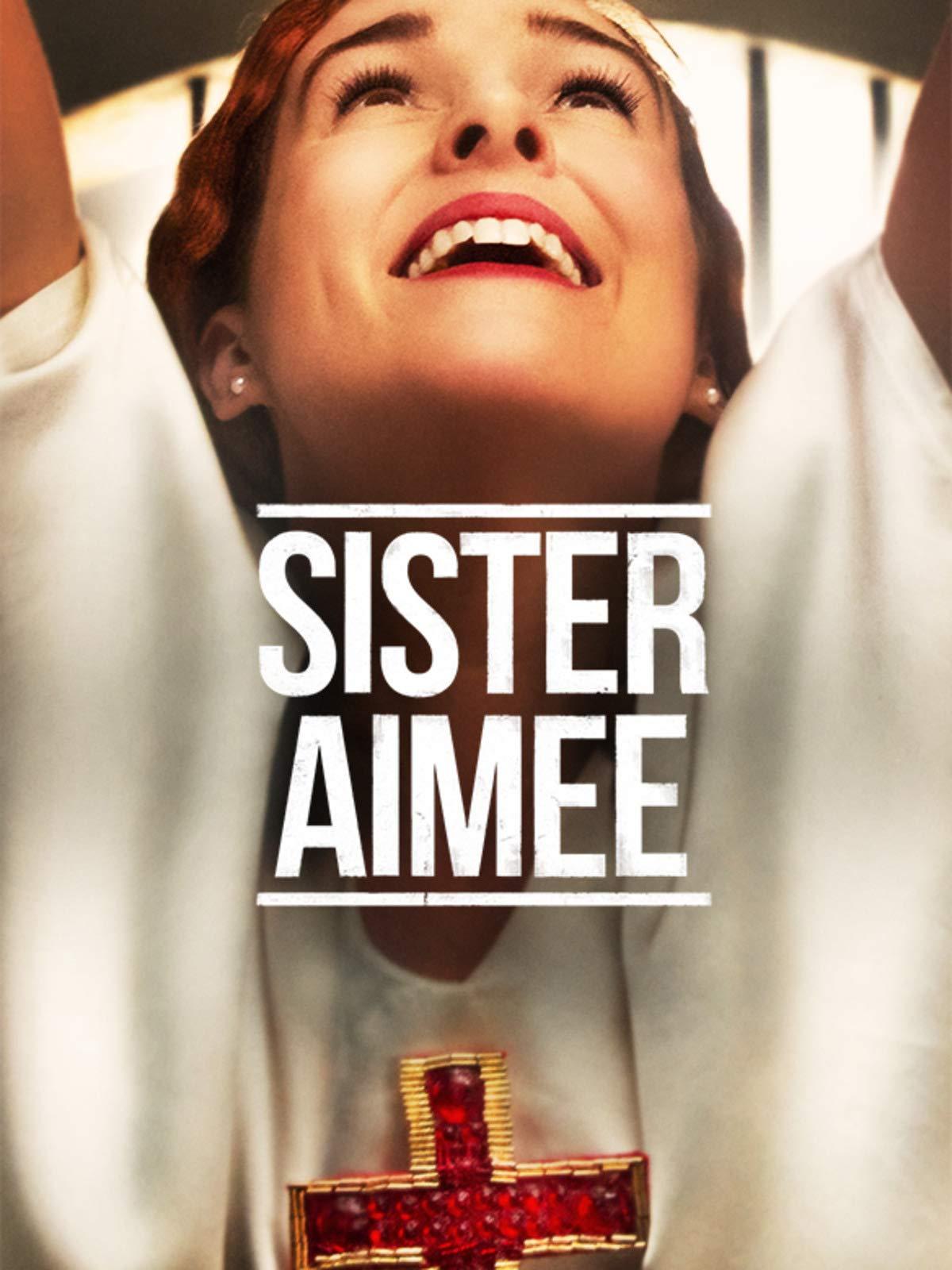 Sister Aimee on Amazon Prime Video UK