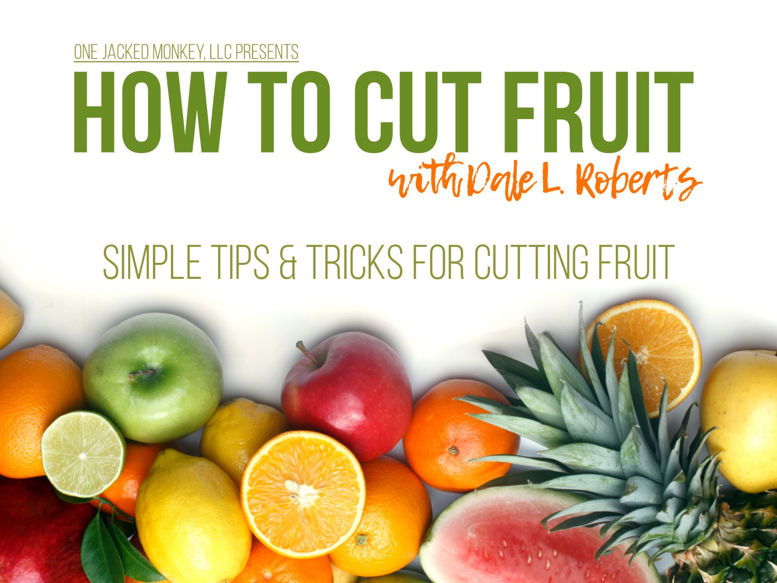 How to Cut Fruit