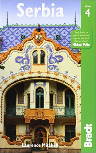 Serbia (Bradt Travel Guide)