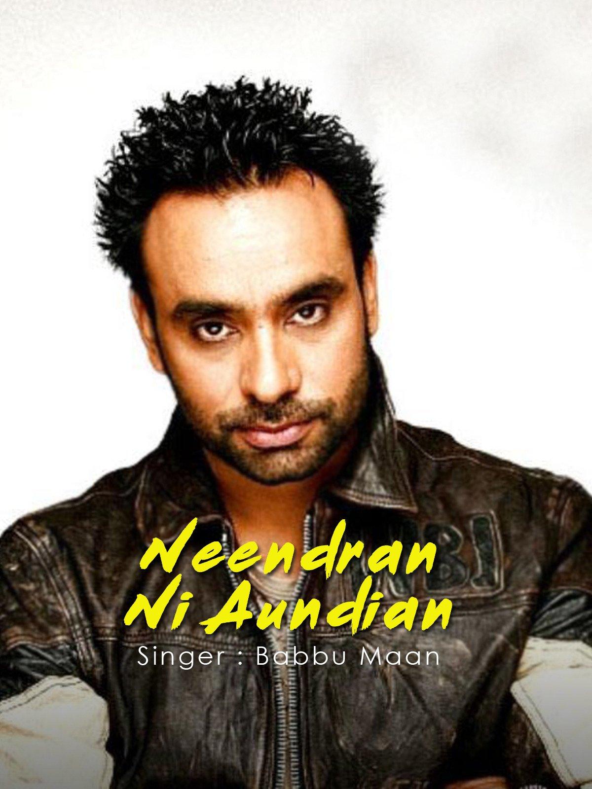 Neendran Ni Aundian