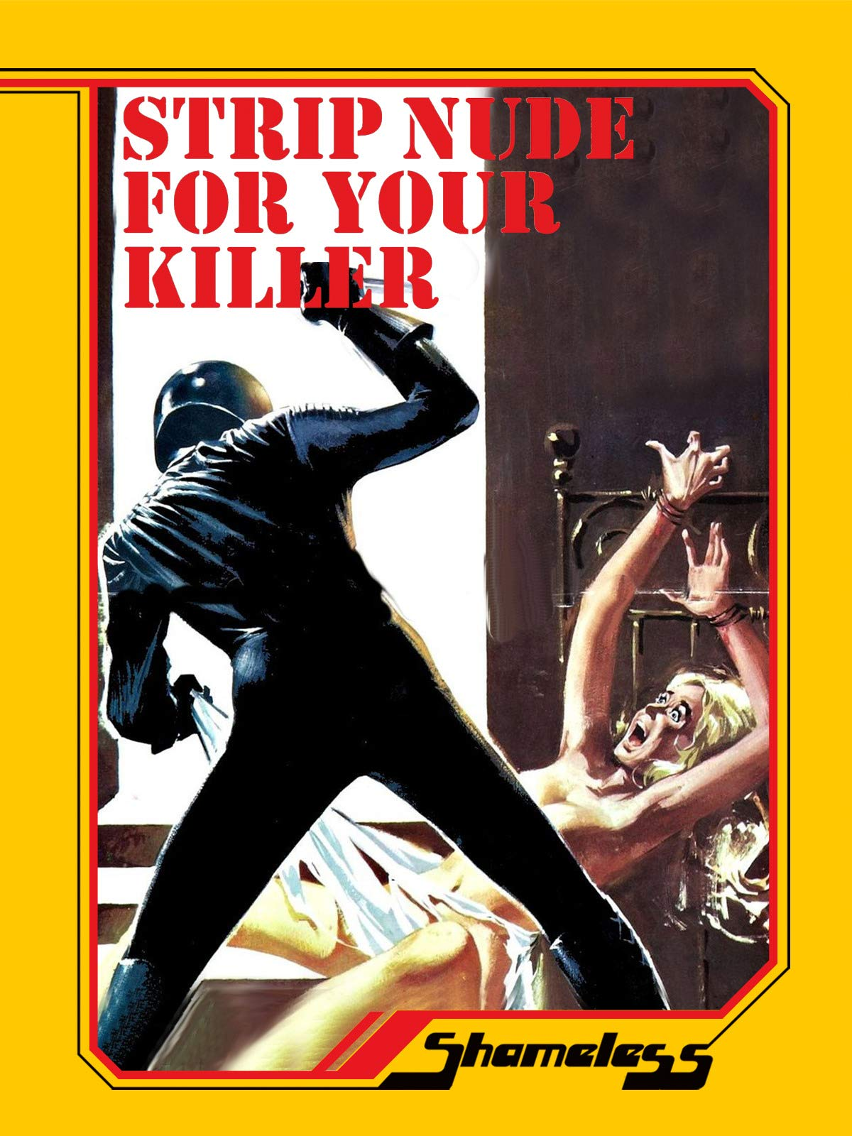 Strip Nude for Your Killer on Amazon Prime Video UK