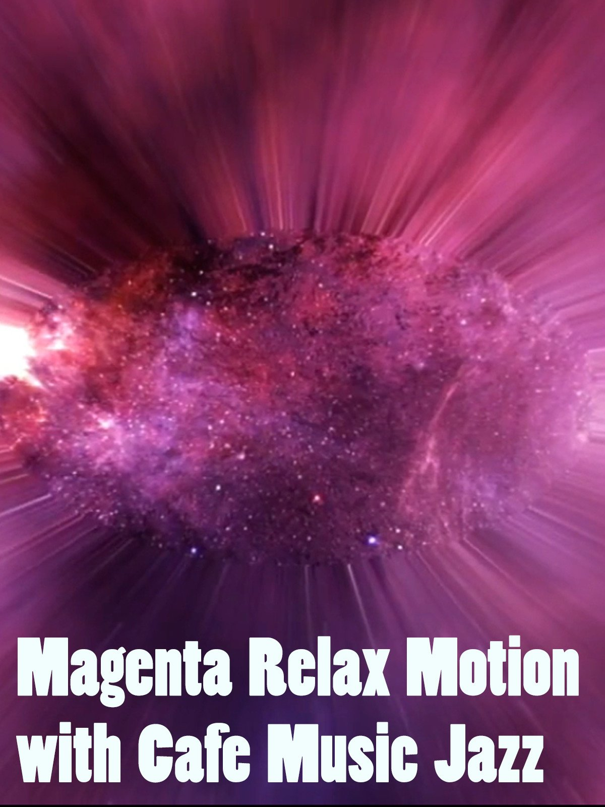 Magenta Relax Motion with Cafe Music Jazz