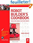 Robot Builder's Cookbook: Build and D...