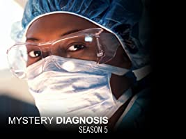 Mystery Diagnosis Season 5