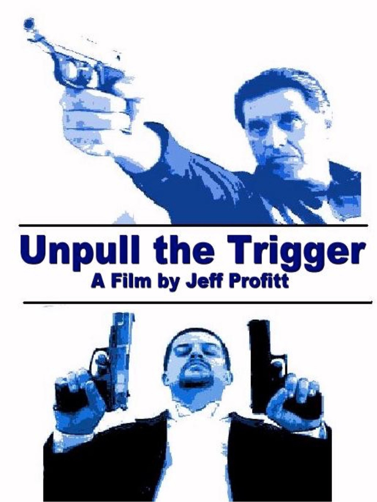 Unpull The Trigger on Amazon Prime Video UK