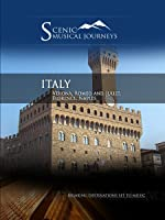 Naxos Scenic Musical Journeys Italy Verona, Romeo and Juliet, Florence, Naples