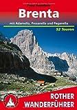 Brenta mit Adamello, Presanella und Paganella. 52 Touren (Rother Wanderführer)