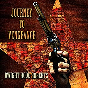 Journey to Vengeance Audiobook