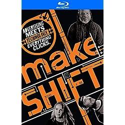 MakeSHIFT [Blu-ray]