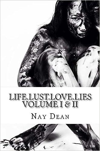 Life.Lust.Love.Lies : Volume I & II