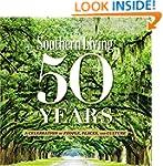 Southern Living 50 Years: A Celebrati...