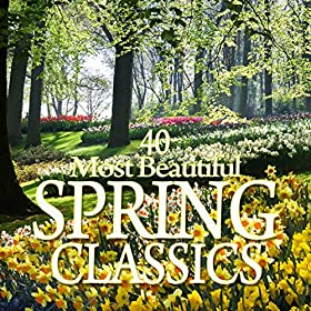 The Seasons Op.67 : VII Spring