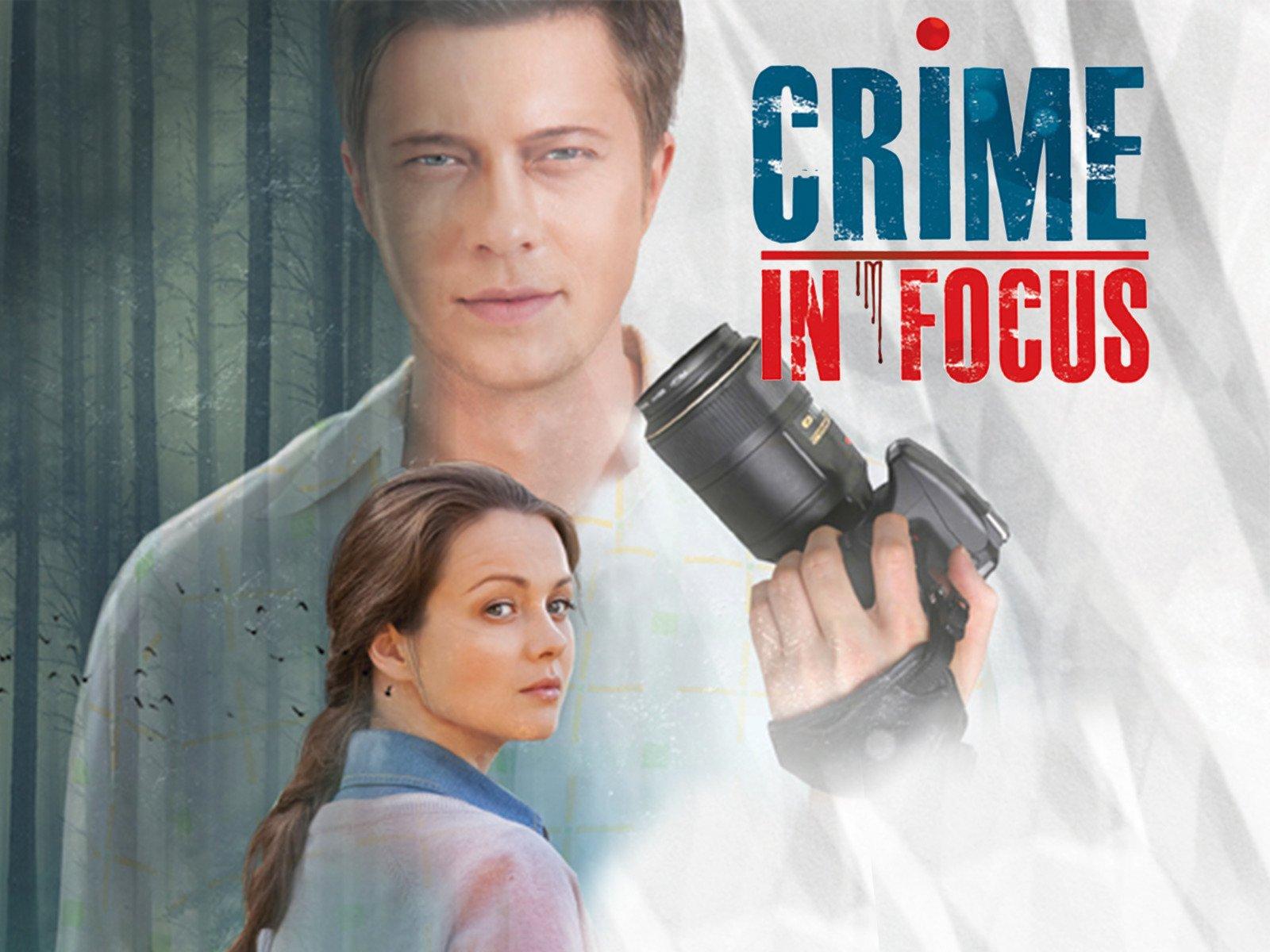 Crime in Focus - Season 1