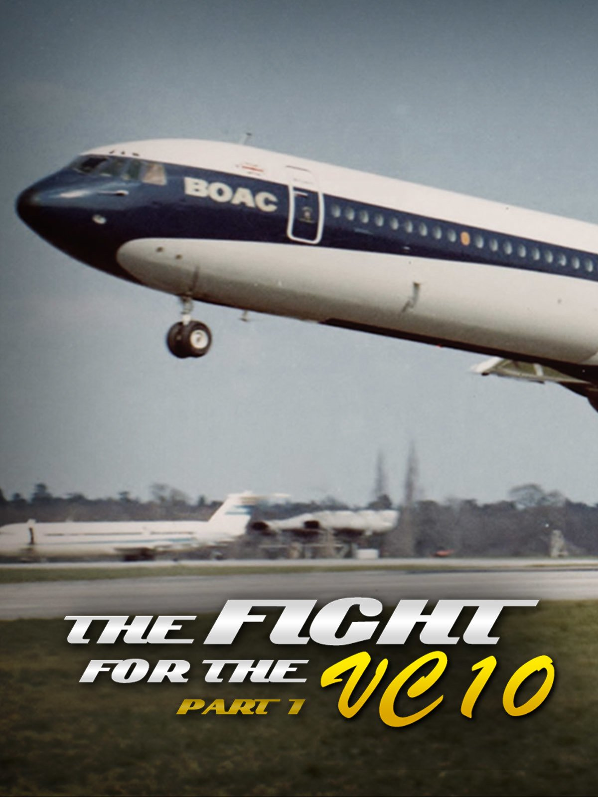 Fight for the VC-10: Part 1