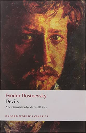 Devils (Oxford World's Classics) written by Fyodor Dostoevsky