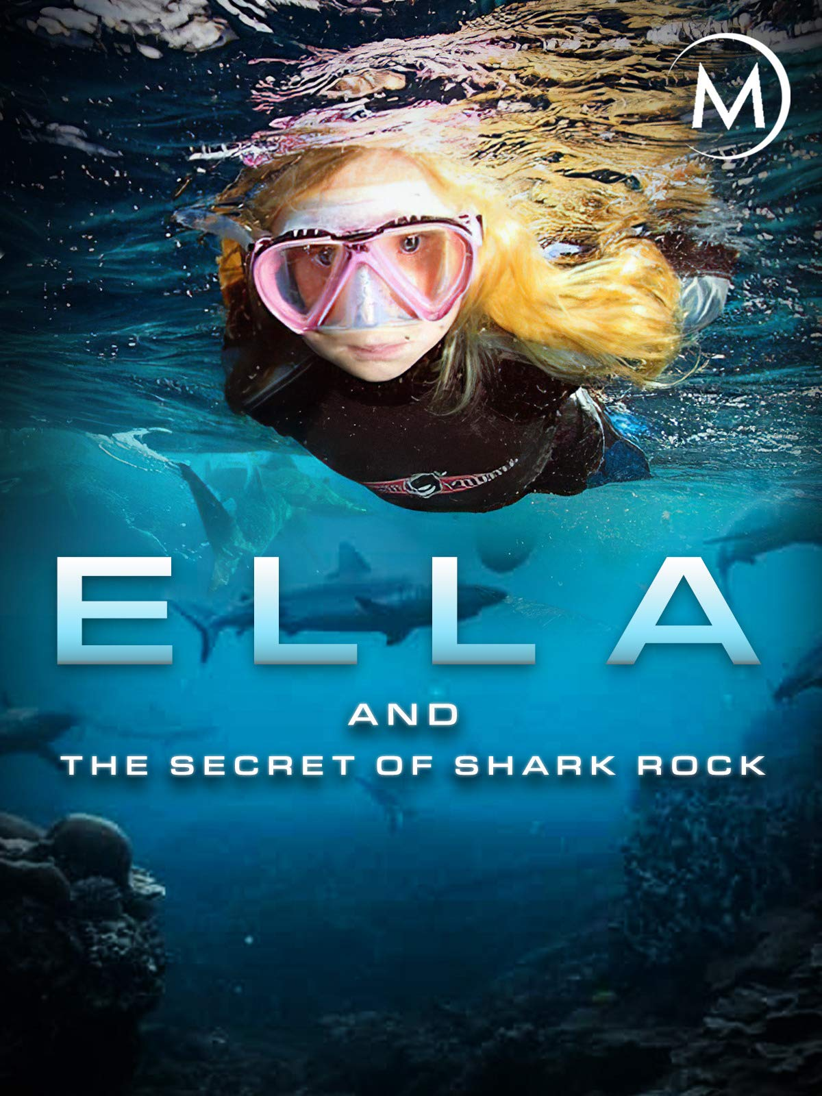 Ella and the Secret of Shark Rock