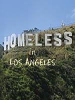 Homeless in Los Angeles [HD]