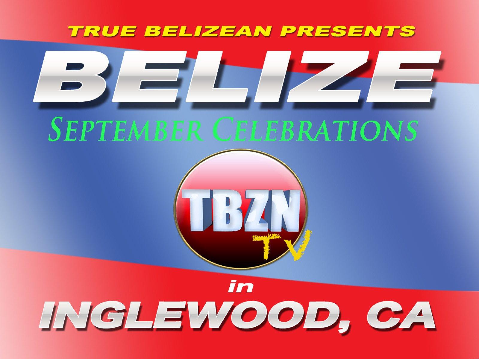 Belize September Celebrations in Inglewood Ca - Season 2017