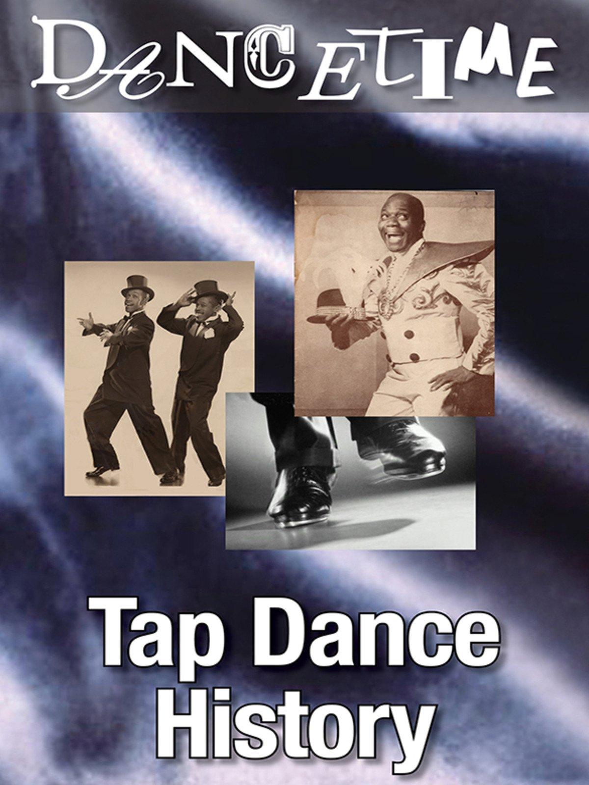 Dancetime: Tap Dance History