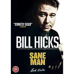 Bill Hicks: Sane Man NTSC