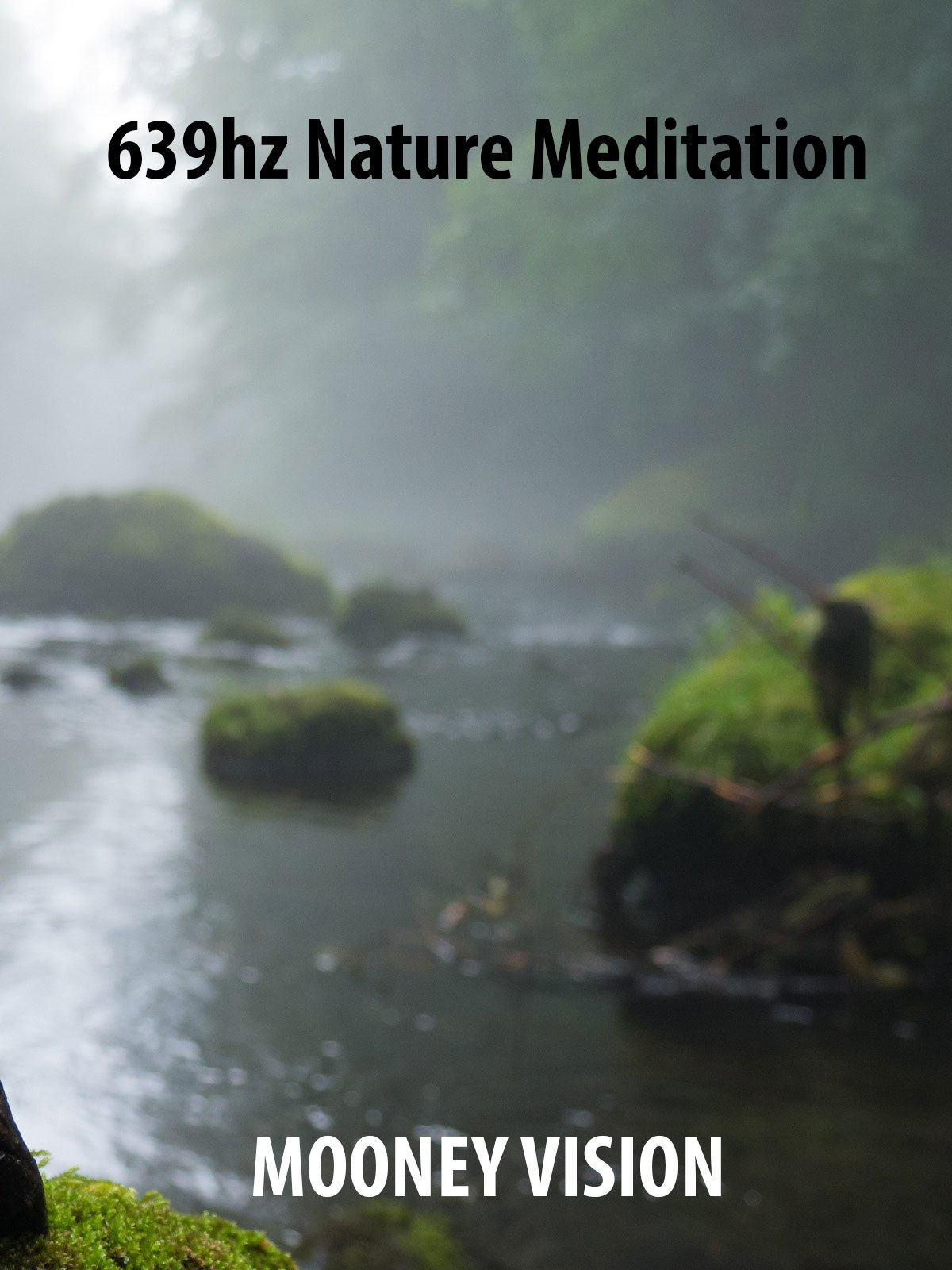 639hz Nature Meditation