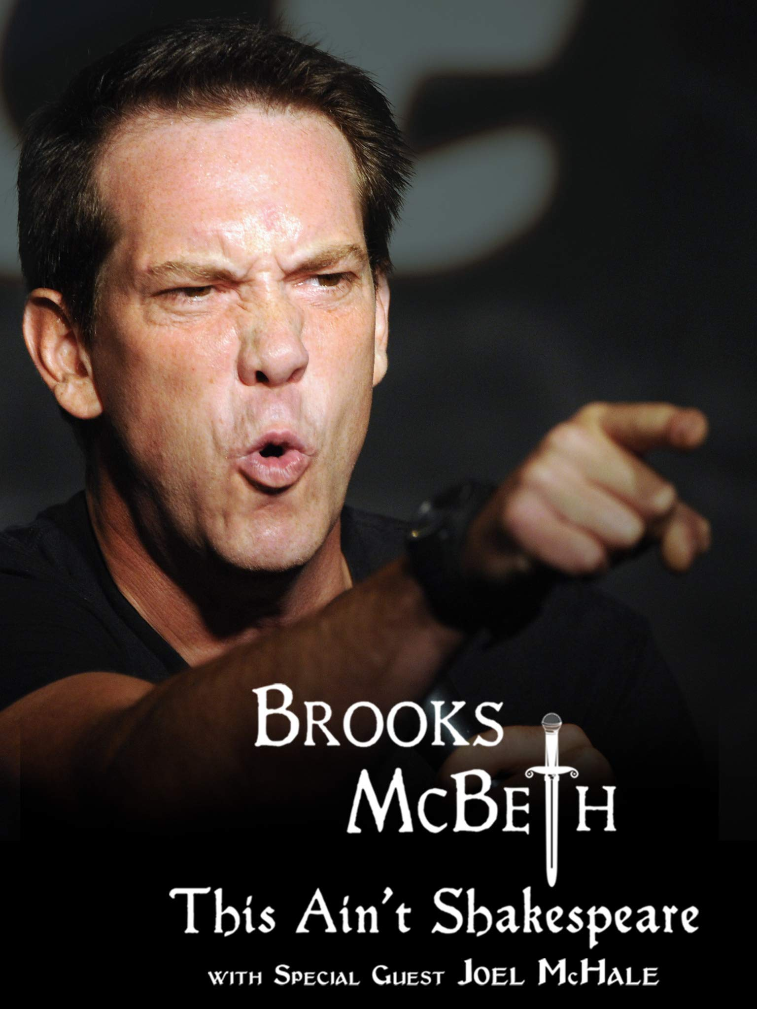 Brooks McBeth: This Ain't Shakespeare with Special Guest Joel McHale