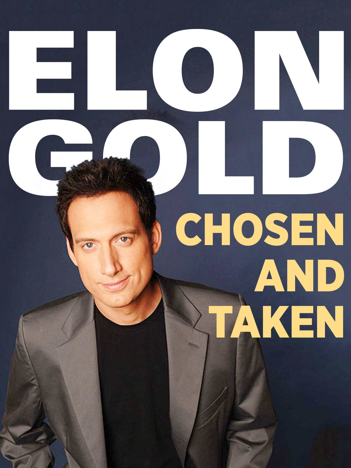 Elon Gold: Chosen & Taken on Amazon Prime Instant Video UK