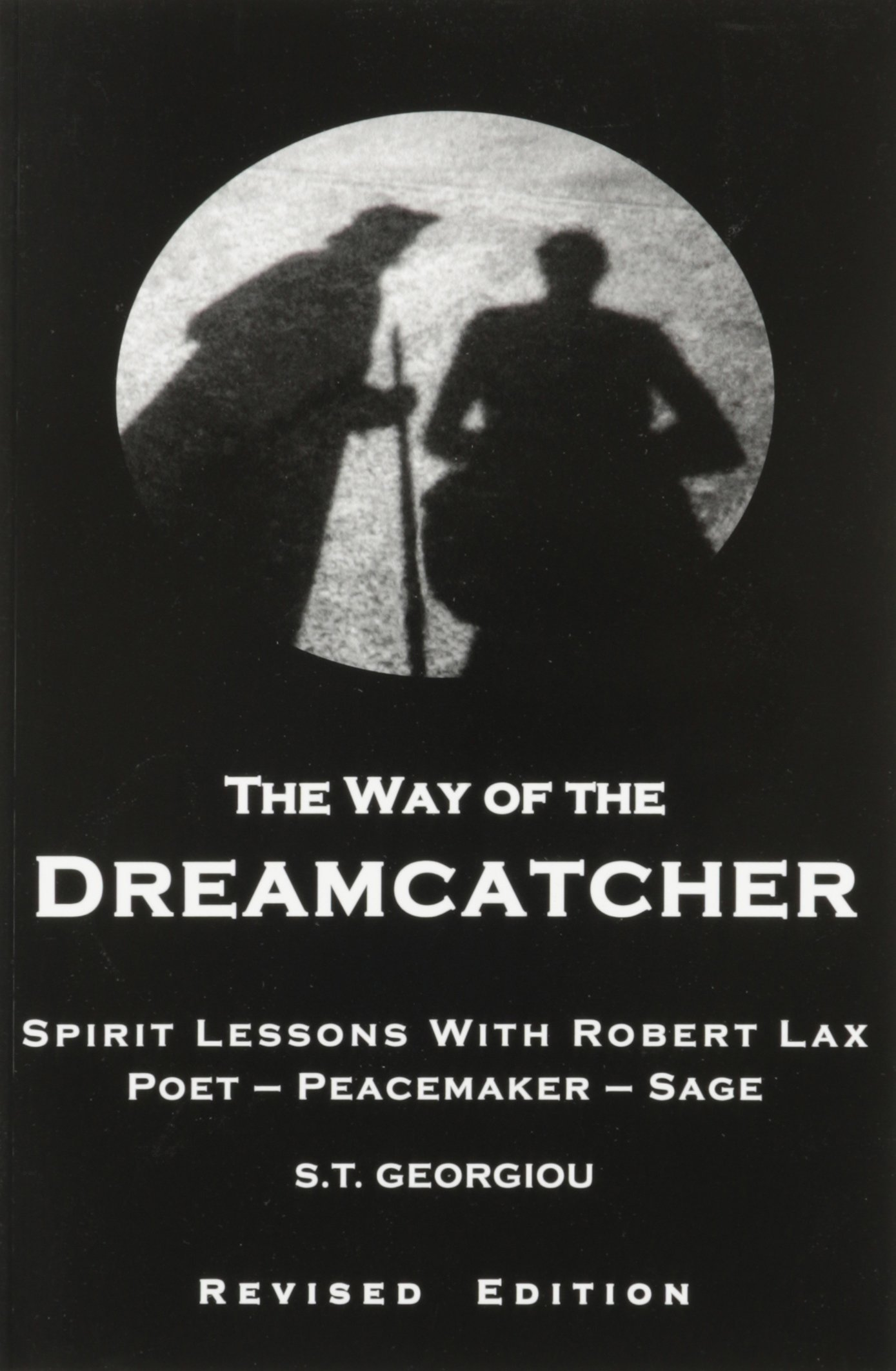 The Way of the Dreamcatcher Dreamcatcher Poems