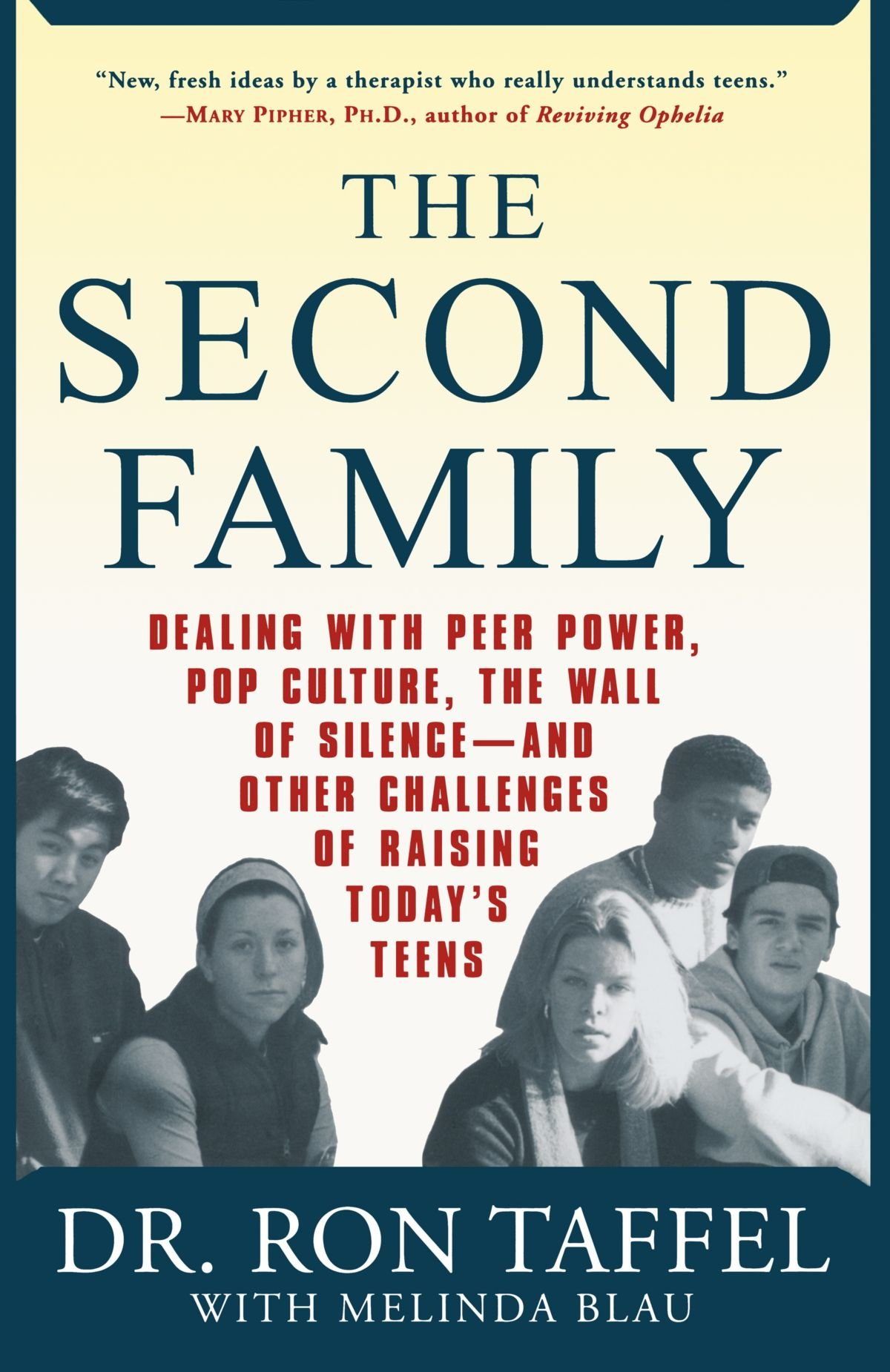 <p>The Second Family: Dealing with Peer Power, Pop Culture, the Wall of Silence &#8212; and Other Challenges of Raising Today&#8217;s Teens</p>