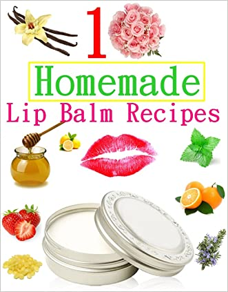 10 Easy Homemade Natural Lip Balm Recipes written by Diann Bright
