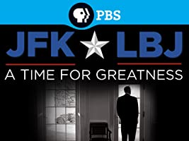 JFK and LBJ: A Time for Greatness - Season 1