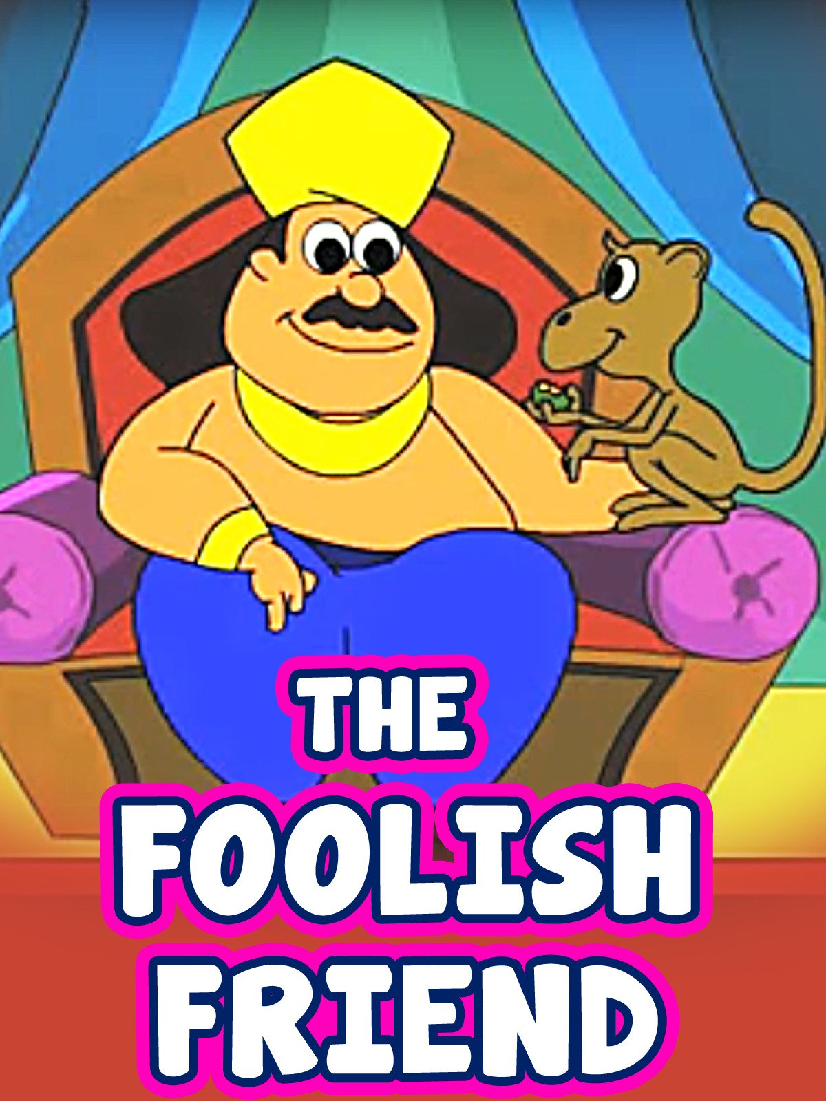 The Foolish Friend