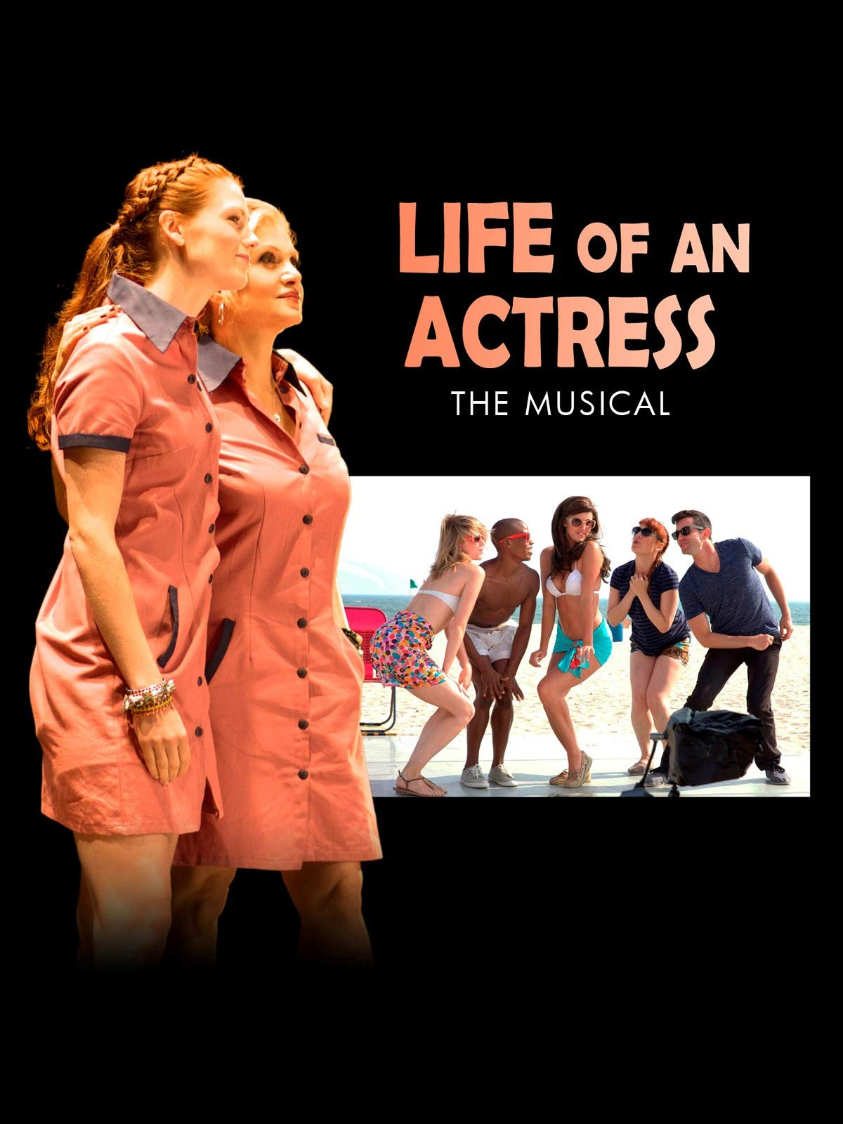 Life of an Actress The Musical on Amazon Prime Video UK