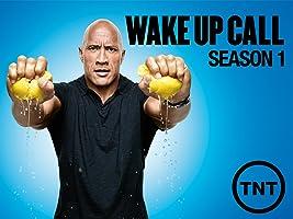 Wake Up Call Season 1